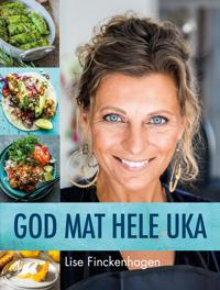 God mat hele uka - Lise Finckenhagen pdf epub