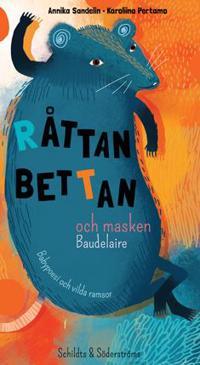 Råttan Bettan och masken Baudelaire : babypoesi och vilda ramsor