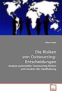 Die Risiken von Outsourcing-Entscheidungen