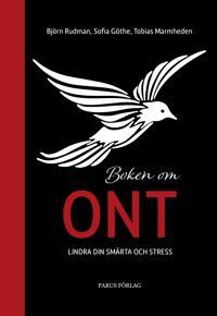 Boken om ont : lindra din smärta och stress