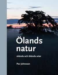 Ölands natur : okända och ökända arter