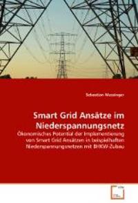 Smart Grid Ansätze im Niederspannungsnetz