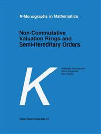 Non-Commutative Valuation Rings and Semi-Hereditary Orders