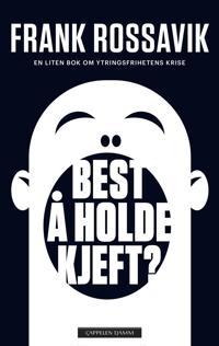 Best å holde kjeft? - Frank Rossavik pdf epub