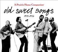 Old Sweet Songs, 1974-1976