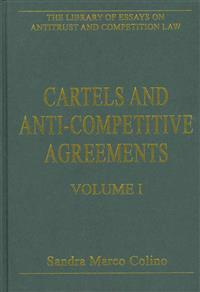 The Library of Essays on Antitrust and Competition Law: 3-Volume Set