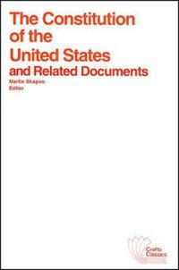 Constitution of the Us and Related Documents