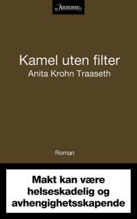 Kamel uten filter - Anita Krohn Traaseth | Inprintwriters.org