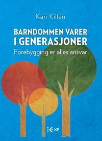 Barndommen varer i generasjoner - Kari Killén | Inprintwriters.org