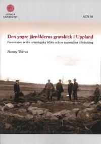 Den yngre järnålderns gravskick i Uppland - Jhonny Thérus pdf epub