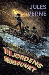 Till jordens medelpunkt - Jules Verne | Laserbodysculptingpittsburgh.com