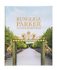 Kungliga parker : människor och berättelser