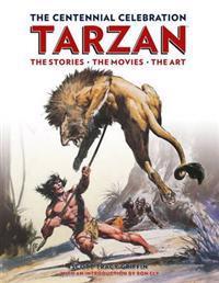 The Centennial Celebration Tarzan