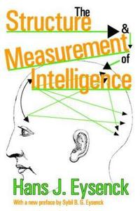 The Structure & Measurement of Intelligence