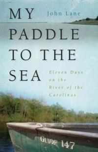 My Paddle to the Sea