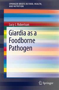 Giardia As a Foodborne Pathogen