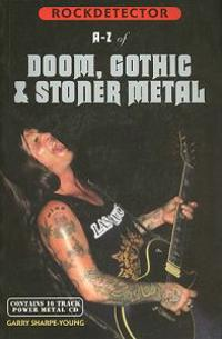 A-Z of Doom, Gothic & Stoner Metal