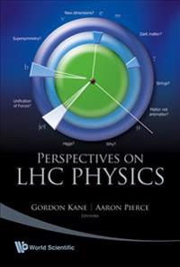 Perspectives Of LHC Physics