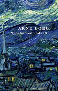 Nyheter ved midnatt - Arne Borg | Inprintwriters.org