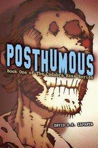 Posthumous: Book One