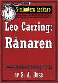 5-minuters deckare. Leo Carring: Rånaren. Återutgivning av text från 1921