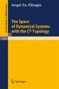 The Space of Dynamical Systems with the C0-Topology