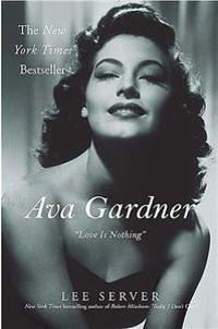 Ava Gardner: Love Is Nothing