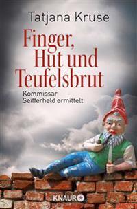 Finger, Hut und Teufelsbrut