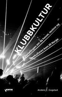 Klubbkultur - Anders C. Gogstad | Ridgeroadrun.org