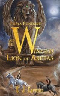 Freya Fontaine and the Winged Lion of Aretas