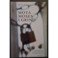 Mota Moses i grind - ariseringsiver och antisemitism i Sverige 1933-1943