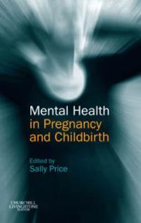 Mental Health in Pregnancy and Childbirth