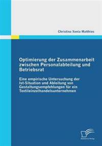 Optimierung Der Zusammenarbeit Zwischen Personalabteilung Und Betriebsrat