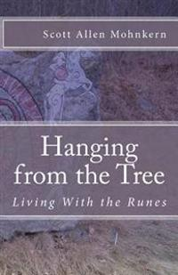 Hanging from the Tree: Living with the Runes