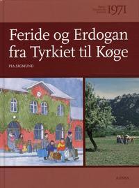 Feride og Erdogan fra Tyrkiet til Køge