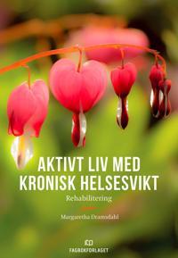 Aktivt liv med kronisk helsesvikt - Margaretha Dramsdahl | Ridgeroadrun.org