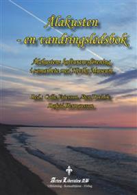 Ålakusten - en vandringsledsbok - Calle Ericsson, Sten Duvhök, Dafvid Hermansson pdf epub