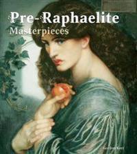 Pre-raphaelite Masterpieces