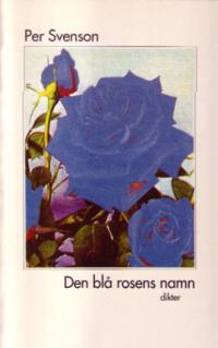 Den blå rosens namn