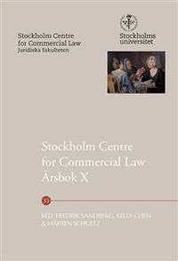 Stockholm Centre for Commercial Law Årsbok X