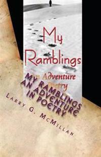 My Ramblings: An Adventure in Poetry