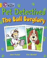 The Pet Detectives: The Ball Burglary Workbook