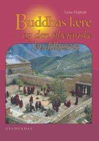 Buddhas lære - og den tibetanske buddhisme
