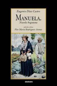 Manuela. Novela Bogotana