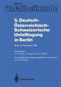 5. Deutsch-Osterreichisch-Schweizerische Unfalltagung in Berlin