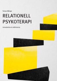 Relationell psykoterapi : introduktion & idéhistoria - Tomas Wånge pdf epub
