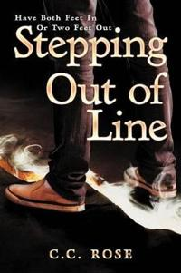 Stepping Out of Line