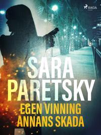 Egen vinning annans skada - Sara Paretsky pdf epub
