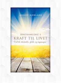 Kraft til livet - August Kjerland pdf epub