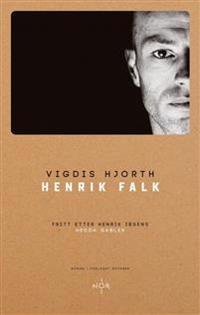 Henrik Falk - Vigdis Hjorth pdf epub